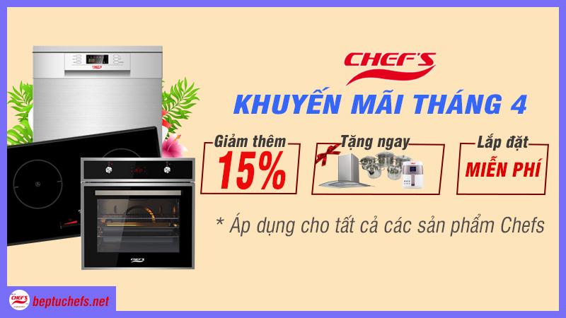 Chương trình khuyến mãi bếp từ Chefs tháng 4