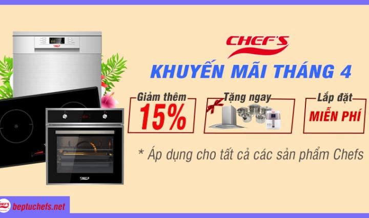khuyến mãi chefs tháng 4