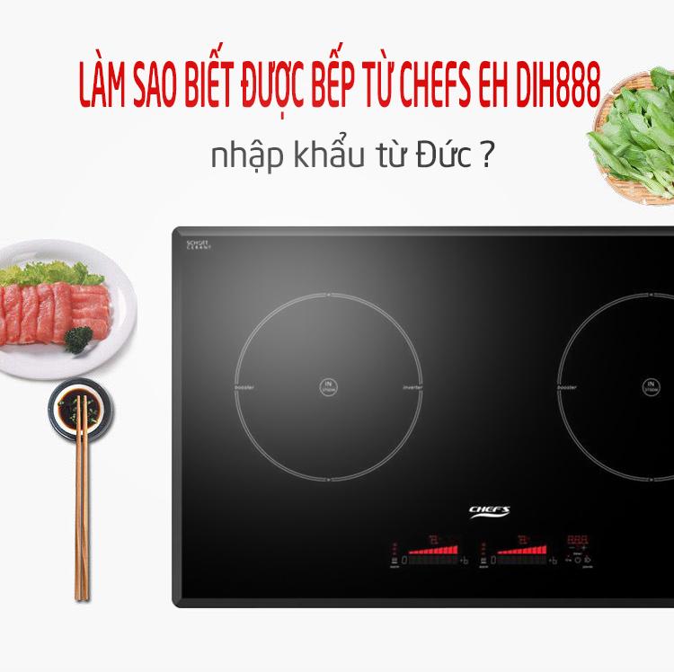 xuất xứ bếp từ chefs eh dih888