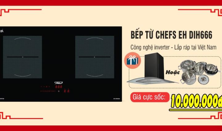 khuyến mãi bếp từ chefs eh dih666
