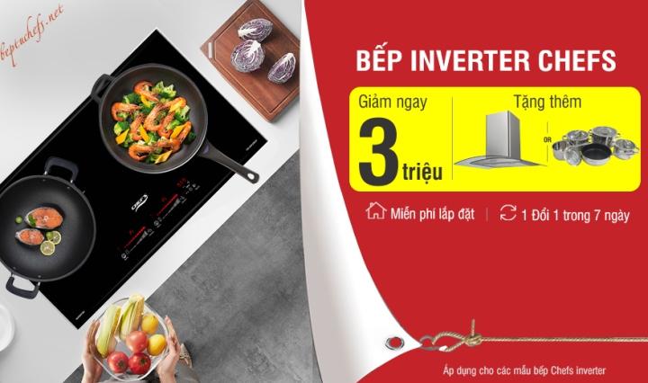 khuyến mãi bếp chefs inverter